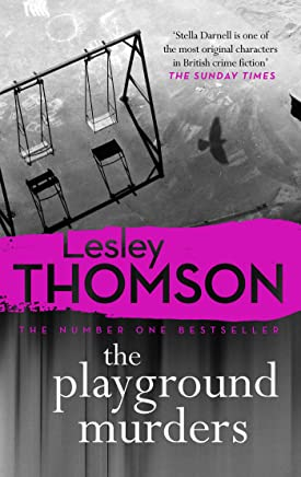The Playground Murders: the gripping new thriller from the Sunday Times Crime Club pick (The Detectives Daughter Book 7) (English Edition)