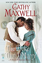 The Duke That I Marry: A Spinster Heiresses Novel (The Spinster Heiresses Book 3)