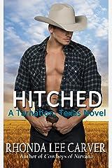 Hitched (A Tarnation, Texas Novel Book 1) Kindle Edition