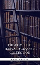 The Harvard Classics & Fiction Collection [180 Books]
