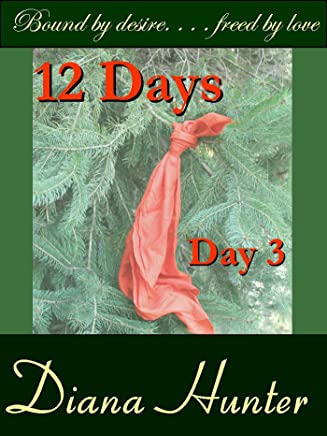 12 Days; The Third Day of Christmas (English Edition)