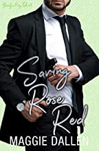 Saving Rose Red: A Sweet Opposite Attract Romance (Barely a Fairy Tale Book 3)
