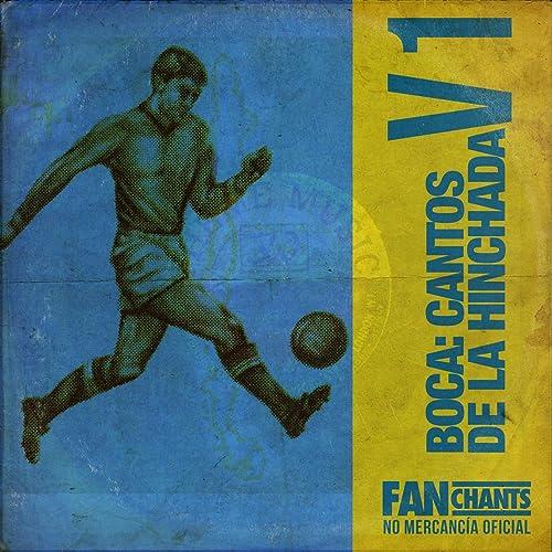 La 12 Vino Re Loca by Club Atlético Boca Juniors FanChants