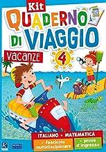 Quaderno di viaggio. Vacanze. Italiano, matematica. Per la Scuola elementare. Con fascicolo delle prove d'ingresso. Con fa...
