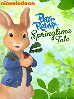 Peter Rabbit: The Tale of The Start of Spring