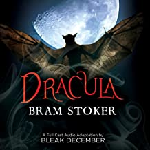 Dracula: A Full-Cast Audio Drama