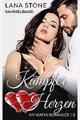 Kämpferherzen: NY Mafia Romance 1-3 Sammelband (German Edition) Format Kindle