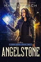 Angelstone: A New Adult Urban Fantasy (Dark Angel Saga Book 2)