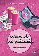 La estrella de Fani (Viviendo mi película nº 1) (Spanish Edition)