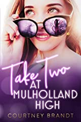 Take Two at Mulholland High Kindle Edition