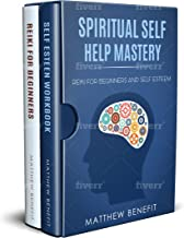 Spiritual self help mastery: reiki for beginners and self esteem 2 books in 1 book