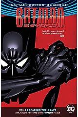 Batman Beyond (2016-) Vol. 1: Escaping the Grave Kindle Edition