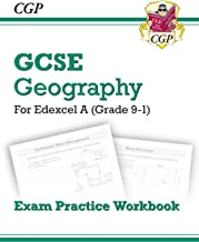 New Grade 9-1 GCSE Geography Edexcel A - Exam Practice Workbook (CGP GCSE Geography 9-1 Revision)