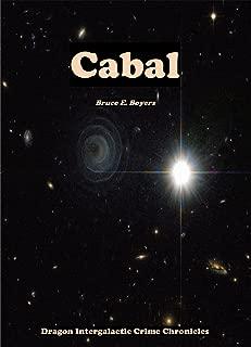Cabal (Dragon Intergalactic Crime Chronicles Book 1)
