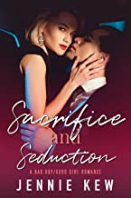 Sacrifice and Seduction: A Bad Boy/Good Girl Romance (The Brisbane Bachelors Series Book 2)