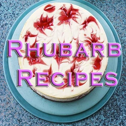 Rhubarb Recipes Delicious Videos