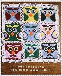 Owl Always Love You Baby Afghan Crochet Pattern