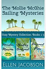 The Mollie McGhie Cozy Sailing Mysteries, Books 1-3: Hilarious Cozy Mystery Collection (A Mollie McGhie Cozy Sailing Mystery) Kindle Edition