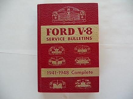 ford v8 service bulletins 1941-1948 complete