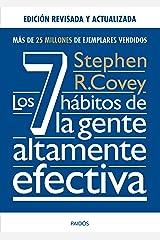 Los 7 hábitos de la gente altamente efectiva. Ed. revisada y actualizada (Biblioteca Covey) (Spanish Edition) Kindle Edition