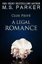 A Legal Romance (Club Prive Book 10)