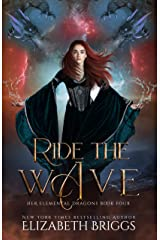 Ride The Wave (Her Elemental Dragons Book 4) Kindle Edition