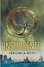 Insurgente (Divergente 2) (Trilogía Divergente) (Spanish Edition)