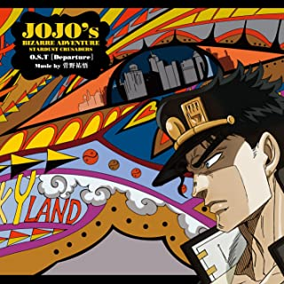 Animation Soundtrack (Music By Yugo Kanno) - Ojo's Bizarre Adventure: Stardust Crusaders (Anime) O.S.T [Departure] [Japan CD] 10005-06775
