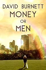 Money or Men Kindle Edition