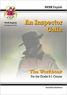Grade 9-1 GCSE English - An Inspector Calls Workbook (includes Answers)