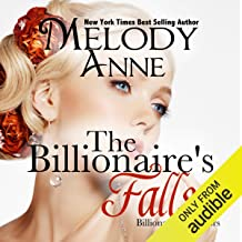 The Billionaire Falls: Billionaire Bachelors, Book 3