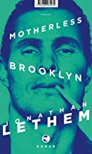Motherless Brooklyn: Roman (German Edition)