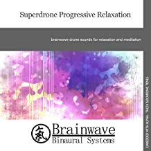 Superdrone Progressive Relaxation