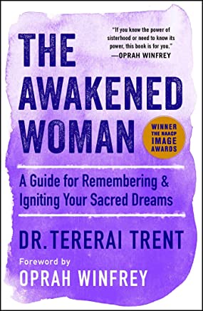 The Awakened Woman: A Guide for Remembering & Igniting Your Sacred Dreams (English Edition)