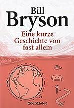 Eine kurze Geschichte von fast allem (German Edition)