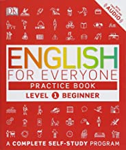 English for Everyone: Level 1: Beginner, Practice Book: A Complete Self-Study Program PDF