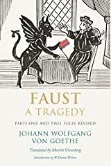 Faust: A Tragedy, Parts One and Two Kindle Edition