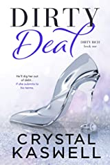 Dirty Deal Kindle Edition