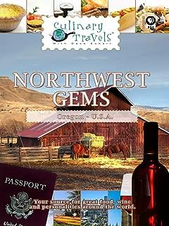 Culinary Travels - Northwest Gems, Oregon
