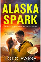 Alaska Spark: A Friends to Lovers Workplace Romance (Blazing Hearts Wildfire Series) Kindle Edition