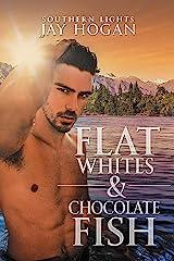 Flat Whites & Chocolate Fish: Southern Lights #3 Kindle Edition