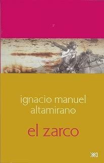 El Zarco (Escuchar con los ojos) (Spanish Edition)