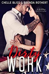 Dirty Work (Filthy Series Book 1) Kindle Edition