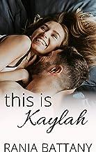 This is Kaylah