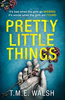 Pretty Little Things: 2019's most nail-biting serial killer thriller with an unbelievable twist