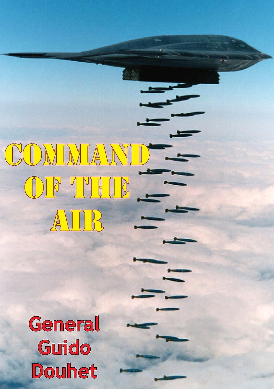 同意めまい前奏曲Command Of The Air (English Edition)