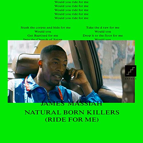 Natural Born Killers (Ride for Me) [Explicit]