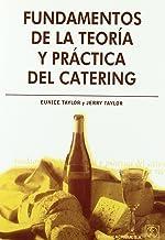 Fundamentos de la teoría y práctica del catering