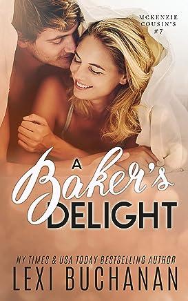 A Baker's Delight (McKenzie Cousins Book 7) (English Edition)