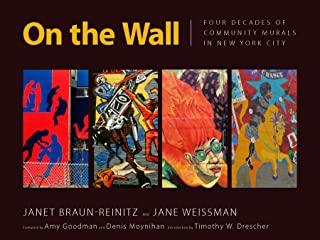 On the Wall: Four Decades of Community Murals in New York City